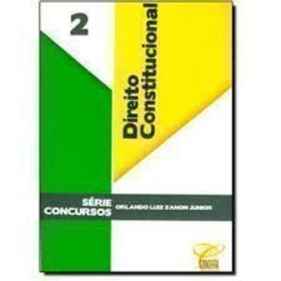 Direito Constitucional Vol. 2 Serie Concursos Zanon Junior