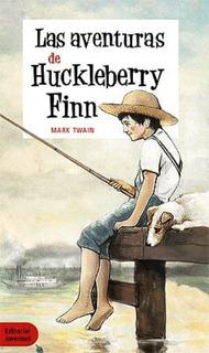 Las Aventuras De Huckleberry Finn - Mark Twain