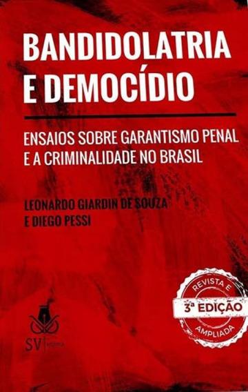 Bandidolatria E Democidio