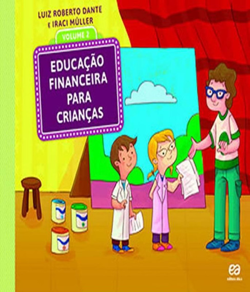 Livro Educacao Financeira Para Criancas - Vol 02