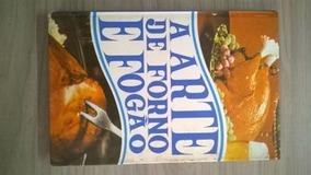 Livro A Arte De Forno E Fogão - Volume 1 Indisponível