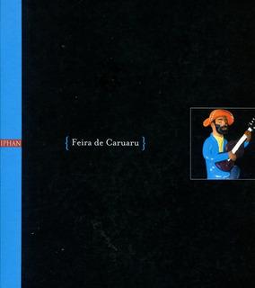Feira De Caruaru Patrimônio Imaterial De Pernambuco - L.2037