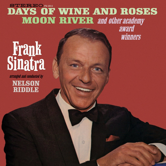 Cd : Frank Sinatra - Days Of Wine & Roses: Moon River &...