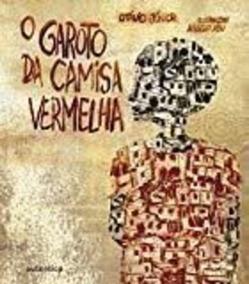 Livro O Garoto Da Camisa Vermelha Otávio Júnior