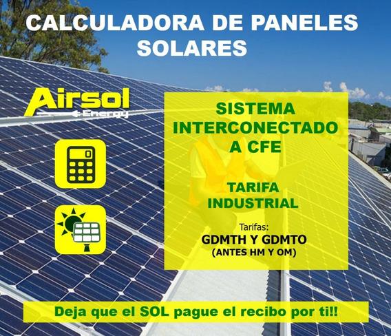 Calculadora Paneles Solares Tarifas Industrial Gdmto Y Gmdth