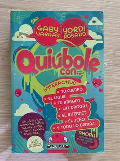 Libro Quihubole Con... Gaby Vargas Y Yordi Rosado