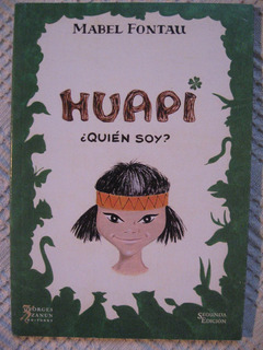 Mabel Fontau - Huapi: ¿quién Soy?