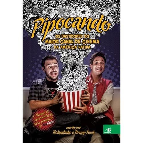 Livro Pipocando - Bruno Bock E Rolandinho