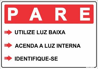 Placa Condomínio Pare E Identifique-se Guarita Segurança