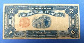 Billete De 2 Pesos Oro De Yucatan