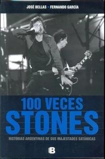 100 Veces Stones - Bellas Garcia