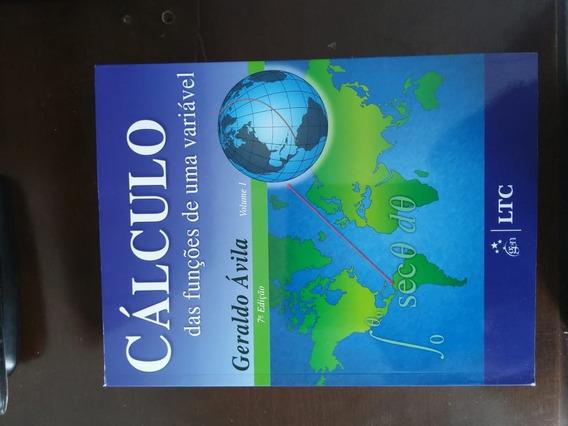 Cálculo Funções De Uma Variável Vol. 1 7ª Ed.