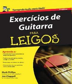 Exercicios De Guitarra Para Leigos - 02 Ed