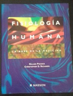 Fisiología Humana. Gillian Pocock, Edt. Masson