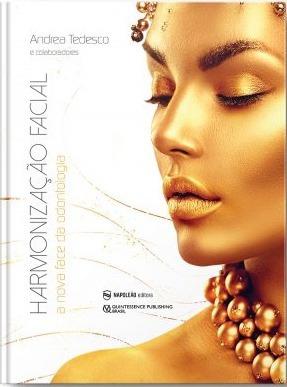 Livro Harmonização Facial A Nova Face Da Odontologia Tedesco