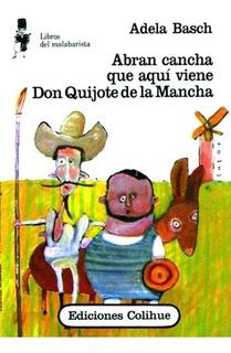 Abran Cancha Que Aqui Viene Don Quijote De La Mancha - Libro