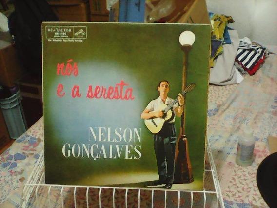 Nelson Conçalves - Nós E A Seresta - Lp Rca Original 1962