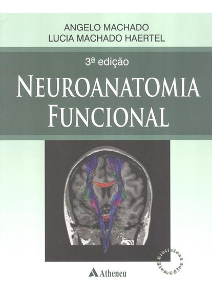 Neuroanatomia Funcional - 3ª Edicao