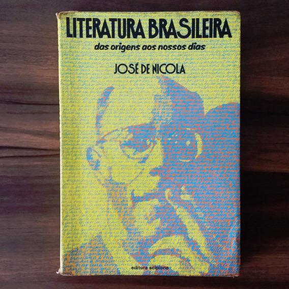 Literatura Brasileira - José De Nicola - Leia Descrição