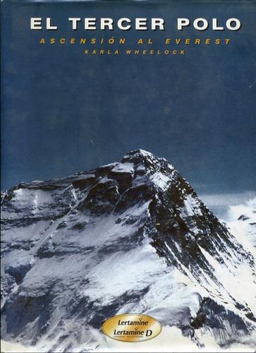 El Tercer Polo Ascencion Al Everest