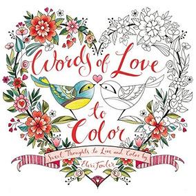 Livro De Colorir Importado Words Of Love - Eleri Fowler