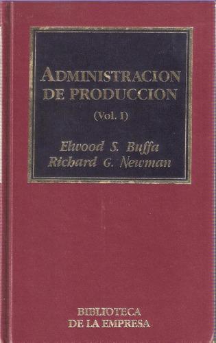 Administración De Producción Ii, Buffa/newman