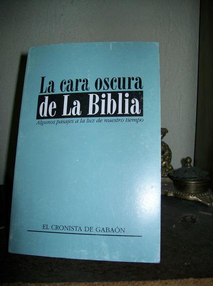 La Cara Oculta De La Biblia -investigacion