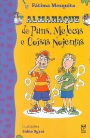 Almanaque De Puns, Melecas E Coisas Nojentas