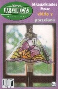 Pintar Vidrio Y Porcelana - Aa.vv
