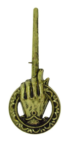 Broche Game Of Thrones - Mão Do Rei - Hand Of The King