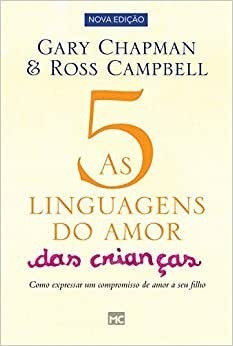 Livro Gary Chapman - 5 Linguagens Amor Das Crianças 2ª Ed
