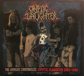 Cryptic Slaughter ¿ The Lowlife Chronicles 84-88 - Cd+dvd