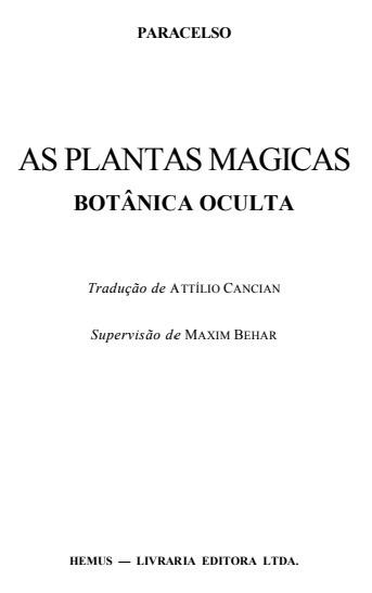 Digital- As Plantas Mágicas - Botânica Oculta - Paracelso