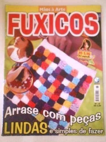 Revista Mãos À Arte Fuxicos Nº 18 Artesanato Editora Escala