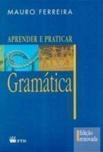 Livro - Aprender E Praticar - Gramática - (edição Renovada)