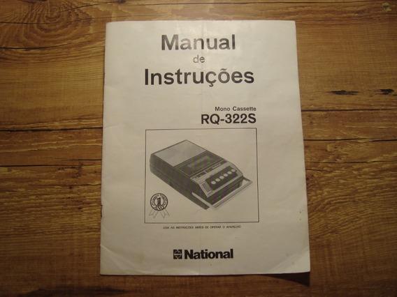 Manual Radio Gravador National Rq 322s Original Antigo