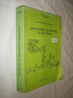 Livro - Dicionário De História De São Paulo Antonio Barreto