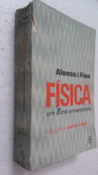 Livro Física Universitário Vol. 2 Campos E Ondas - Alonso &
