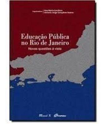 Educação Pública No Rio De Janeiro: Novas Questões