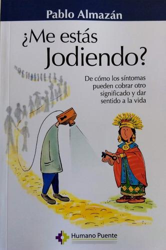 Imagen 1 de 2 de Pablo Almazán - ¿me Estás Jodiendo?