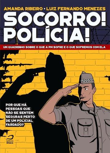 Socorro! Polícia! Reportagem Em Quadrinhos Polícia Militar
