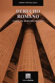 Libro Derecho Romano Curso Privado Guía Práctica Porrúa