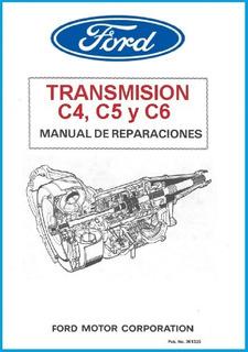 Manual Reparacion Caja Ford C4, C5 Y C6- Español