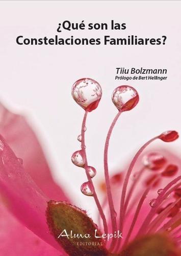 Imagen 1 de 2 de Tiiu Bolzmann - Qué Son Las Constelaciones Familiares