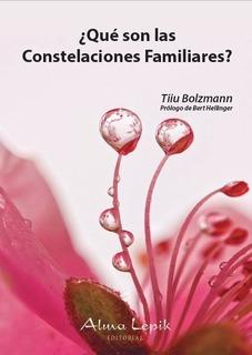 Tiiu Bolzmann - Qué Son Las Constelaciones Familiares