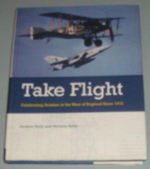 Avião - Livro Take Flight - Aviation West England Since 1910