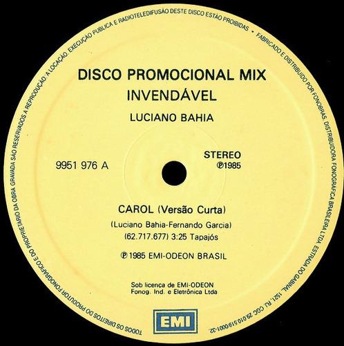 Imagem 1 de 2 de Lp Vinil (m) Luciano Bahia Carol Single 12 Promo 1985 Raro