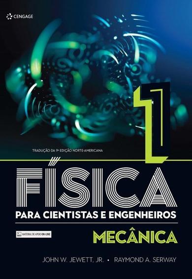 Fisica Para Cientistas E Engenheiros - Vol. 1 - Traducao D
