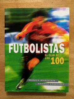 Libro Futbolistas El Club De Los 100 Futbol