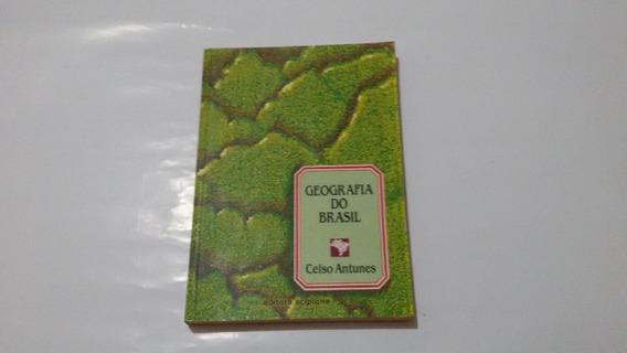 Livro Geografia O Brasil - Celso Antunes